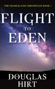 Flight To Eden by Douglas Hirt