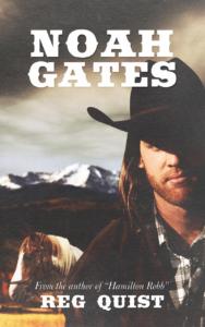 Noah Gate's by Reg Quist
