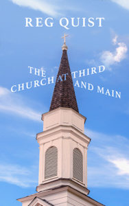 The Church At Third And Main by Reg Quist