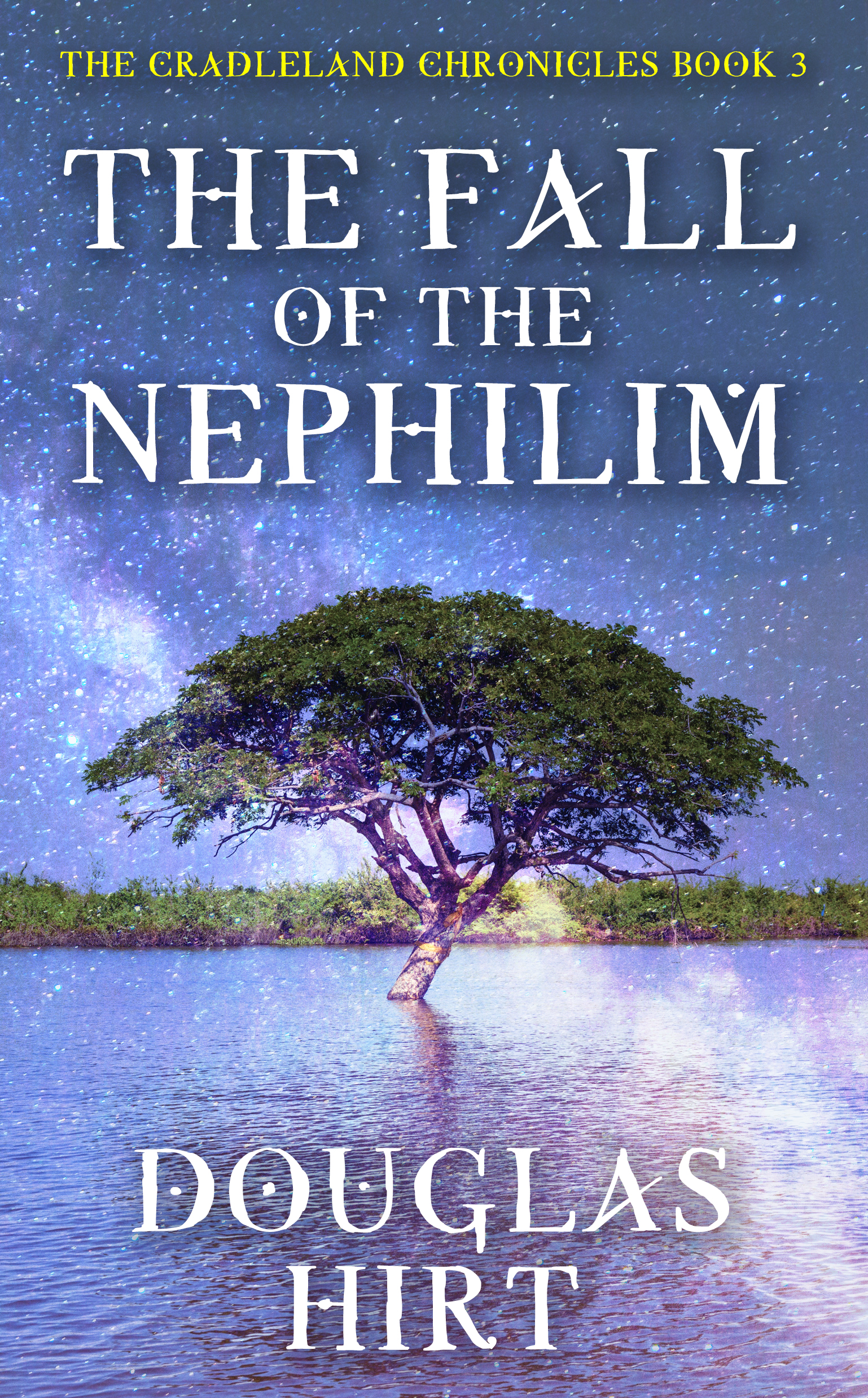 The Fall of the Nephilim by Douglas Hirt