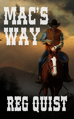 Mac's Way by Reg Quist
