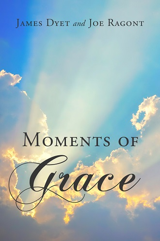 Moments of Grace by James Dyet and Joe Ragont