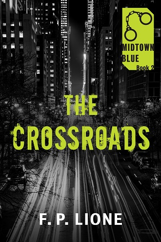 The Crossroads by F.P. Lione