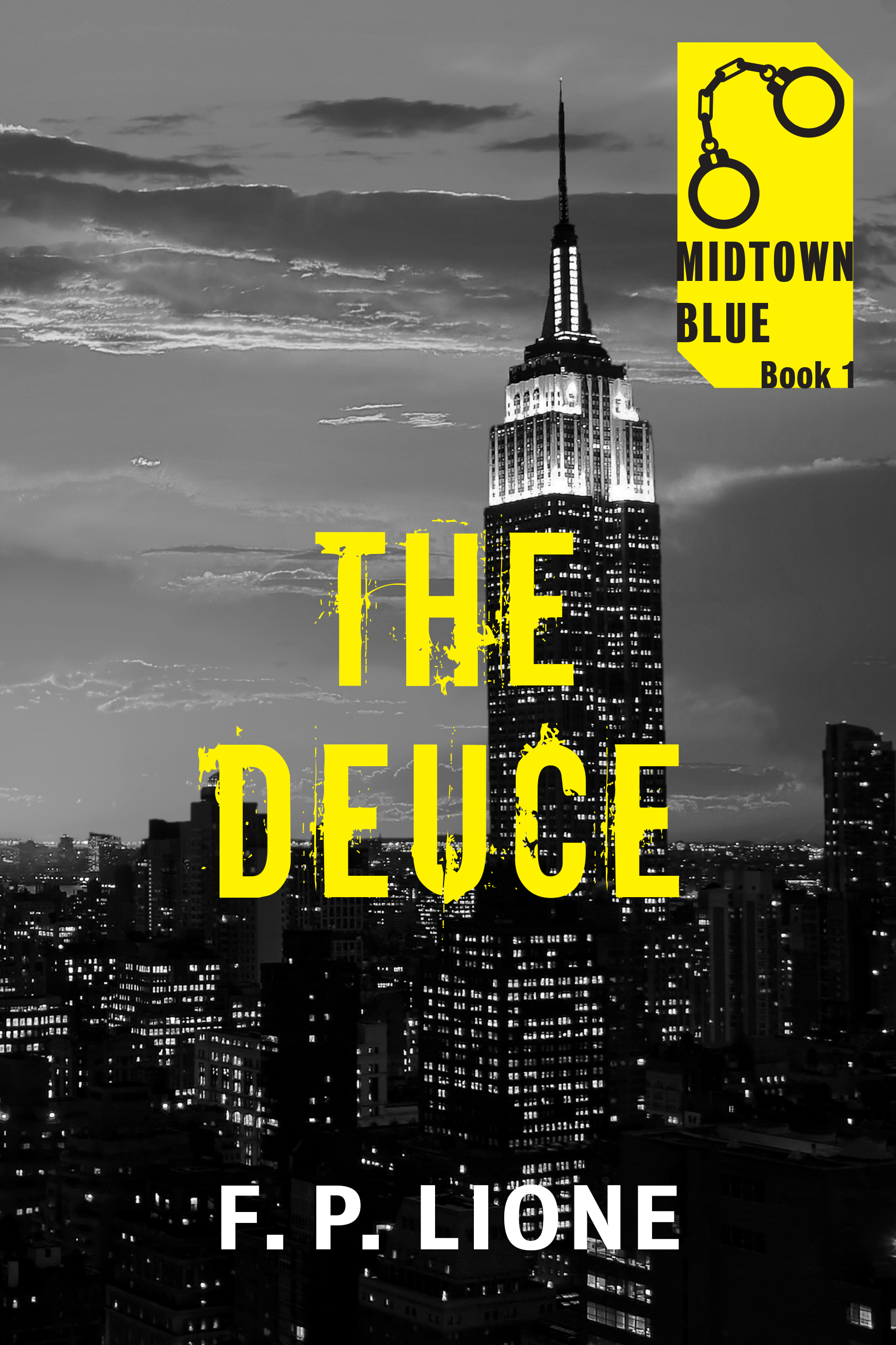 The Deuce by F.P. Lione