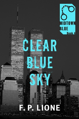 Clear Blue Sky (Midtown Blue 4) by F.P. Lione