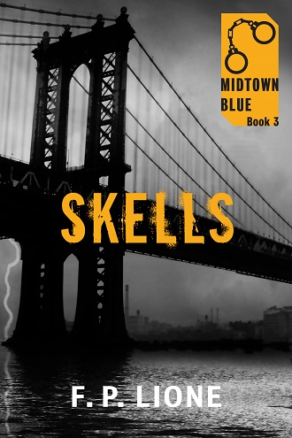 Skells (Midtown Blue 3) by F.P. Lione