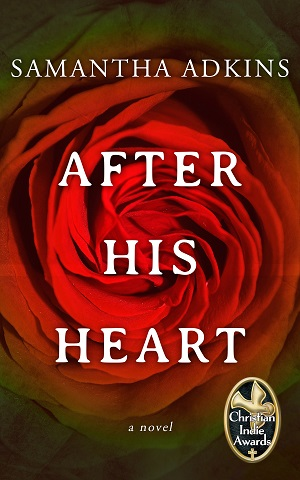 After His Heart by Samantha Adkins