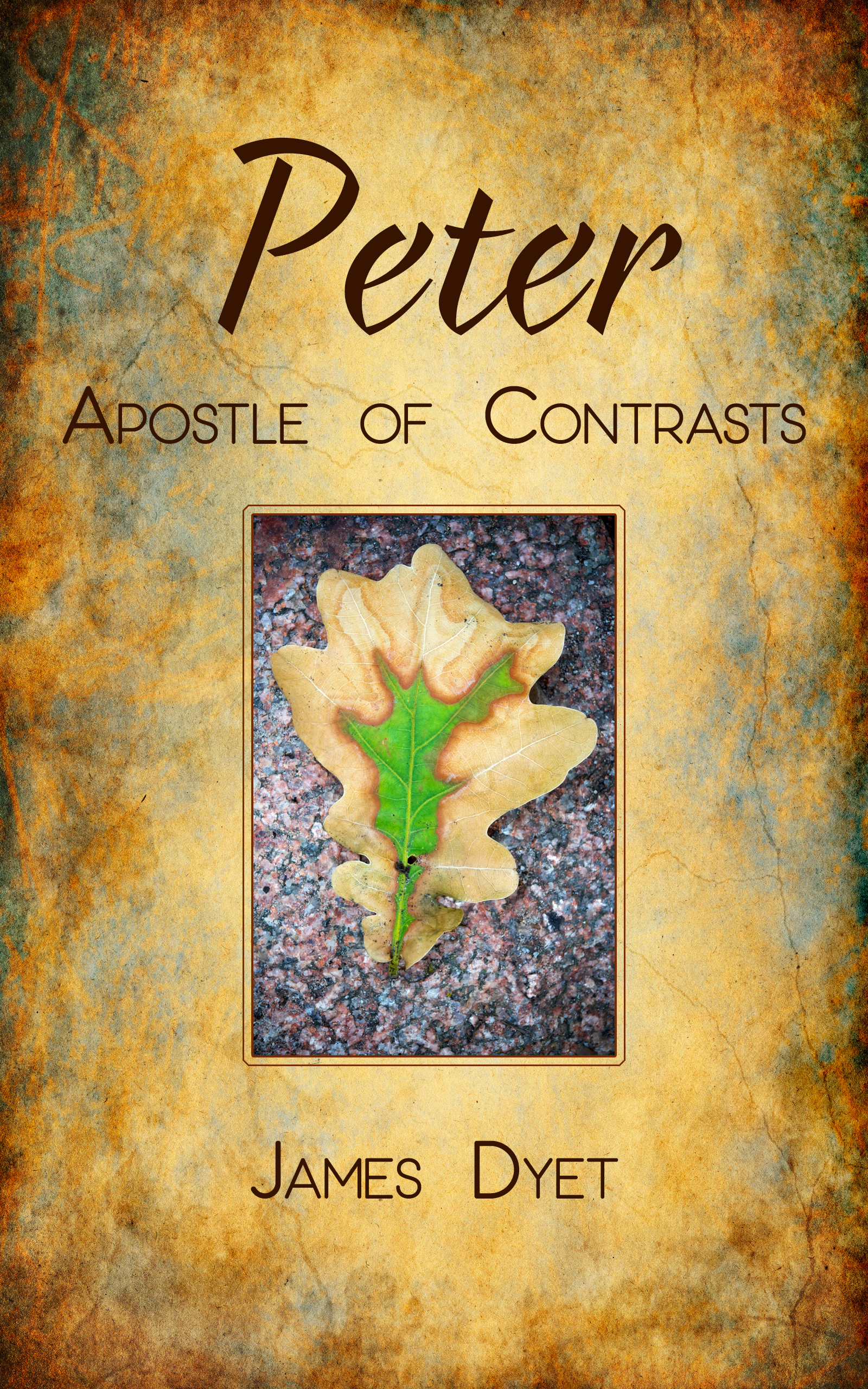 Peter: Apostle of Contrasts