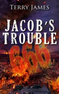 Jacob's Trouble 666 by Terry James